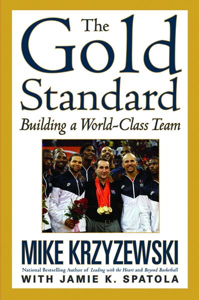The Gold Standard Building A World Class Team